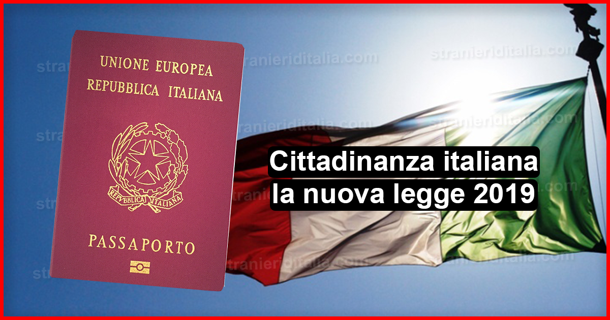 Cittadinanza italiana 2019 : la nuova legge (Decreto ...