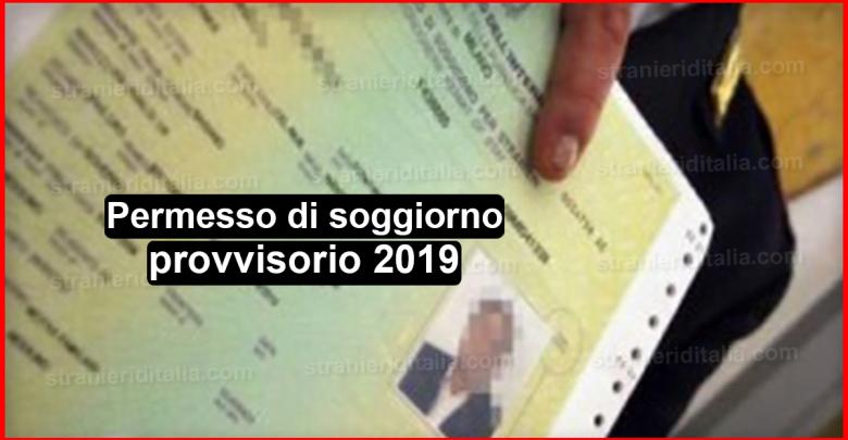 Permesso di soggiorno provvisorio 2019 for Viaggiare con ricevuta permesso di soggiorno 2017