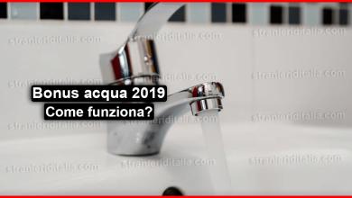Photo of Bonus acqua 2019 : cos'è? come fare la domanda e requisiti