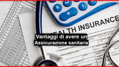 Photo of Assicurazione sanitaria: I vantaggi per i cittadini extra comunitari