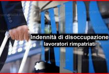 Photo of Inps & Indennità di disoccupazione lavoratori rimpatriati