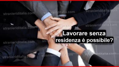 Photo of Lavorare in italia senza residenza per un extracomunitario è possibile?