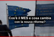 Photo of Cos'è il MES, come funziona e cosa cambia con la nuova riforma?