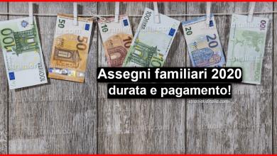 Photo of Assegni familiari 2020: tabella INPS, durata e pagamento!