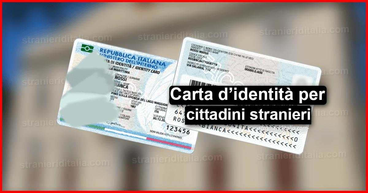 Carta di identità per stranieri 2020 - Stranieri d'Italia
