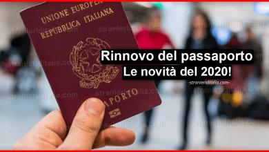 Photo of Rinnovo del passaporto 2020: Le novità! | Stranieri d'Italia