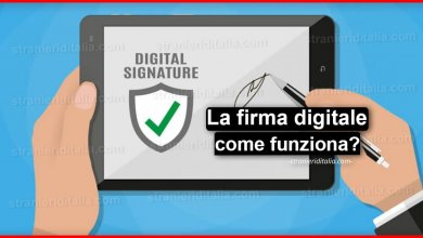 Photo of La firma digitale (Cos'è e come funziona?) | Stranieri d'Italia