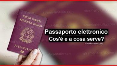 Photo of Passaporto elettronico (Cos'è e a cosa serve)   Stranieri d'Italia