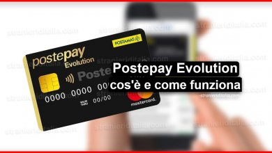 Photo of Postepay Evolution (cos'è e come funziona) | Stranieri d'Italia