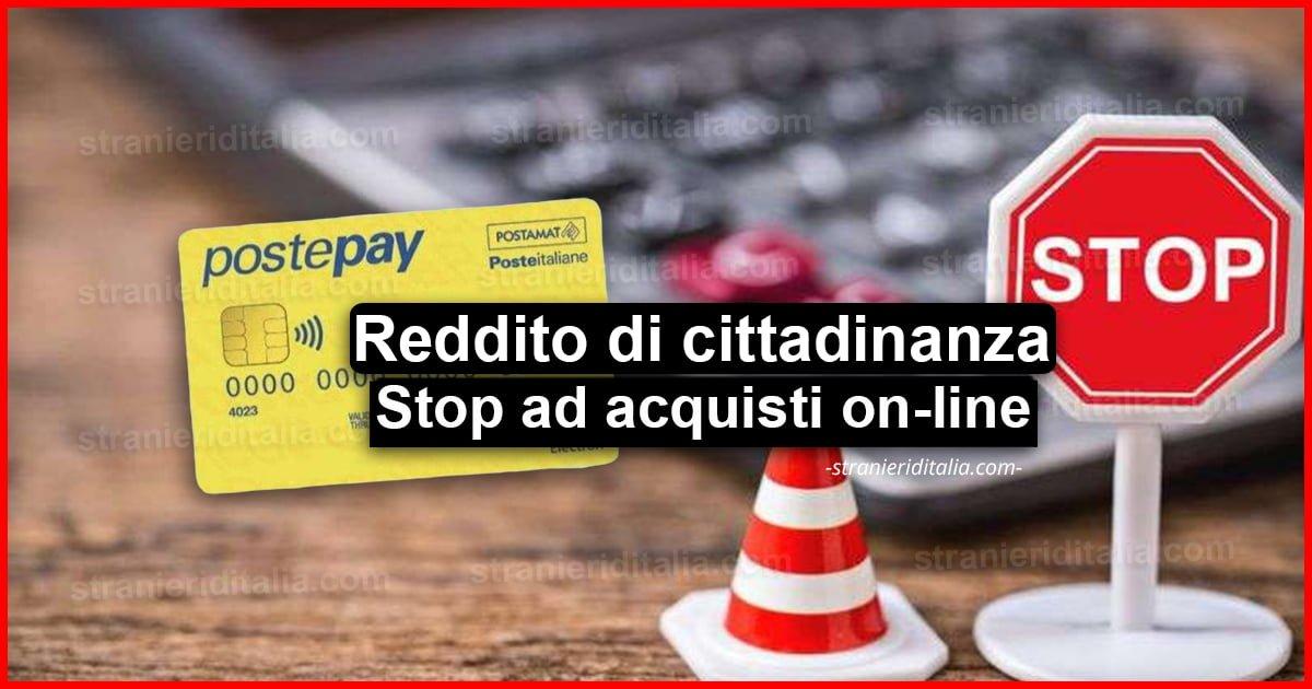 Reddito di cittadinanza: Stop ad acquisti on-line ...