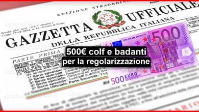 Photo of 500 euro colf e badanti per la regolarizzazione in Gazzetta Ufficiale