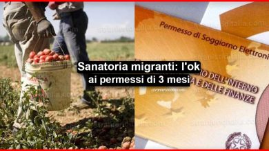 Photo of Sanatoria migranti: l'ok ai permessi di 3 mesi | Stranieri d'Italia