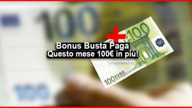 Photo of Bonus Busta Paga Luglio 2020: Questo mese 100 euro in più!
