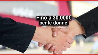 Photo of Fino a 30.000 euro per le donne: Ecco come ottenerli!