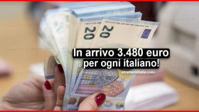 Photo of In arrivo 3.480 euro per ogni italiano! | Stranieri d'Italia