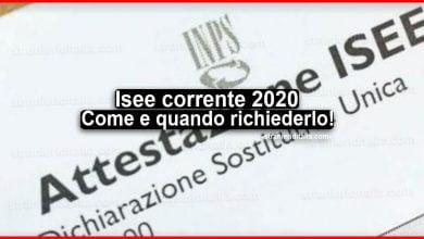 Photo of Isee corrente 2020: Come, quando richiederlo e validità