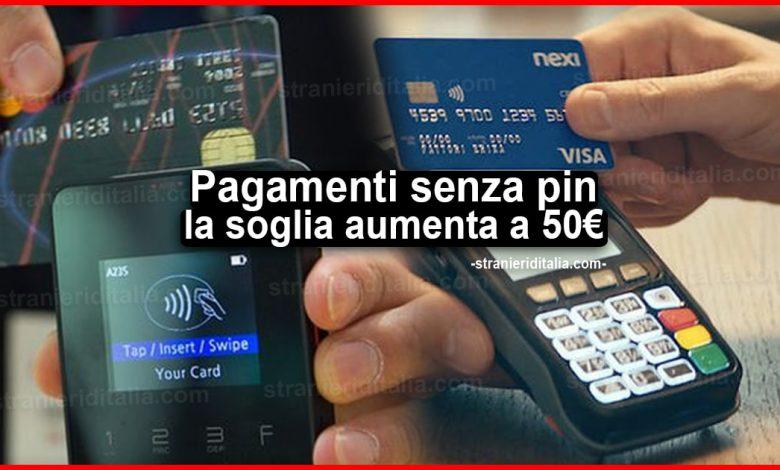 Pagamenti in contactless senza pin: dal 2021 la soglia aumenta a 50 euro
