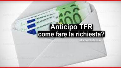 Photo of Anticipo TFR: Quando è possibile richiederlo e come fare la richiesta?