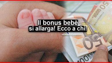 Photo of Assegno figli: il bonus bebè si allarga! Ecco a chi