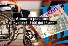 Photo of Aumento pensione di invalidità Decreto Agosto: 516 euro dai 18 anni!