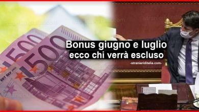 Photo of Bonus giugno e luglio: Chi verrà escluso dal Decreto Agosto?