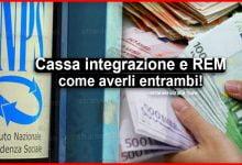 Photo of Cassa integrazione e REM: com'è possibile averli entrambi?