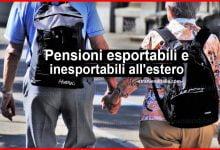 Photo of Pensioni esportabili e inesportabili all'estero: Ecco l'elenco!