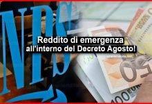 Photo of Reddito di emergenza è decisivo: Eccolo all'interno del Decreto Agosto