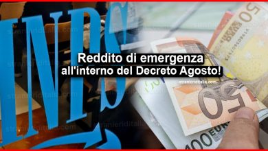 Photo of Reddito di emergenza è decisivo: Eccolo all'interno del Decreto Agosto