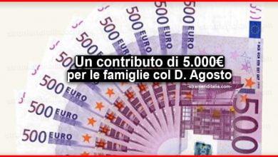 Photo of Un contributo di 5.000 euro per le famiglie col Decreto Agosto