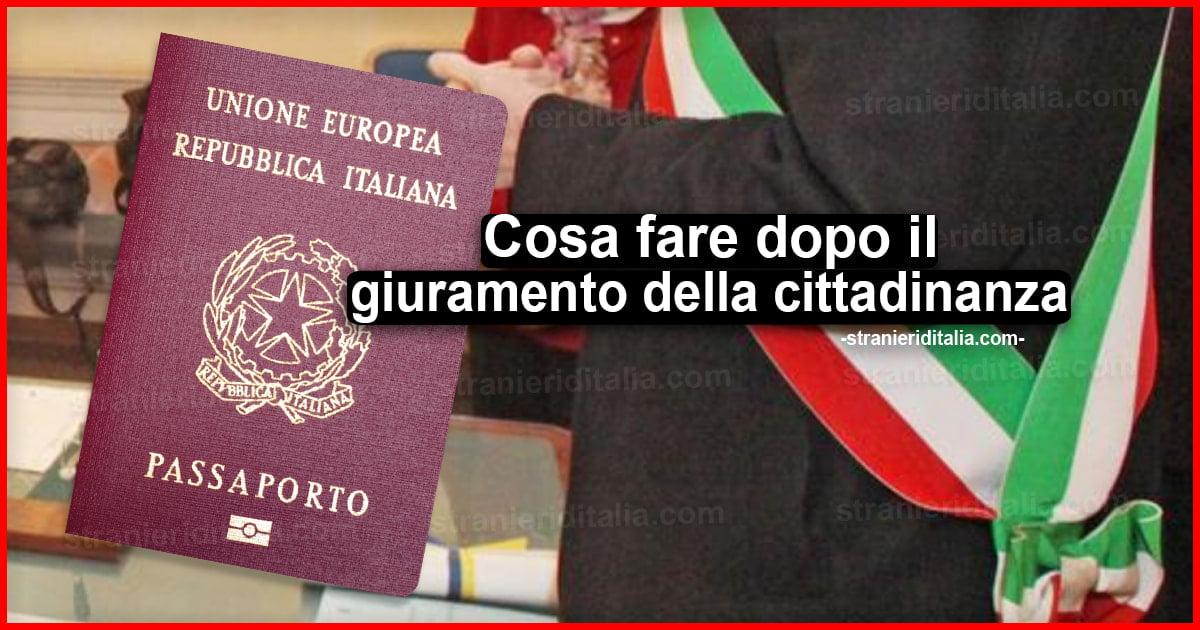 Cosa fare dopo il giuramento della cittadinanza italiana